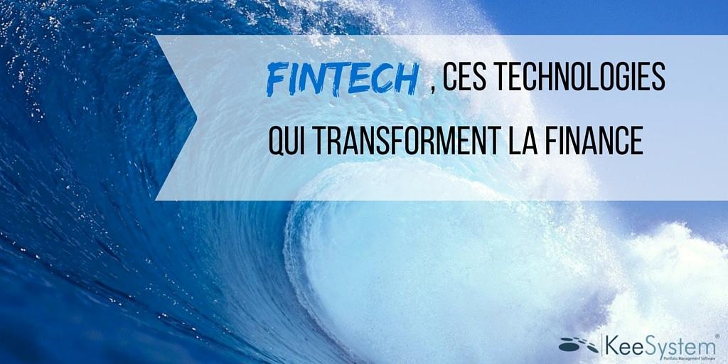 Comment les Fintech transforment la finance- (2)