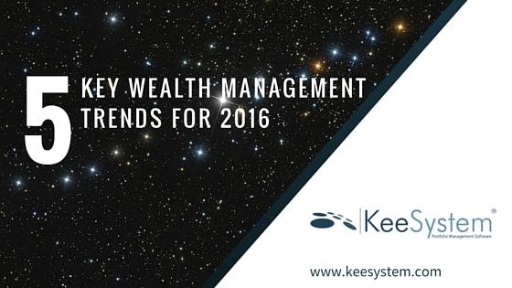 5 key wealth management trends for 2016