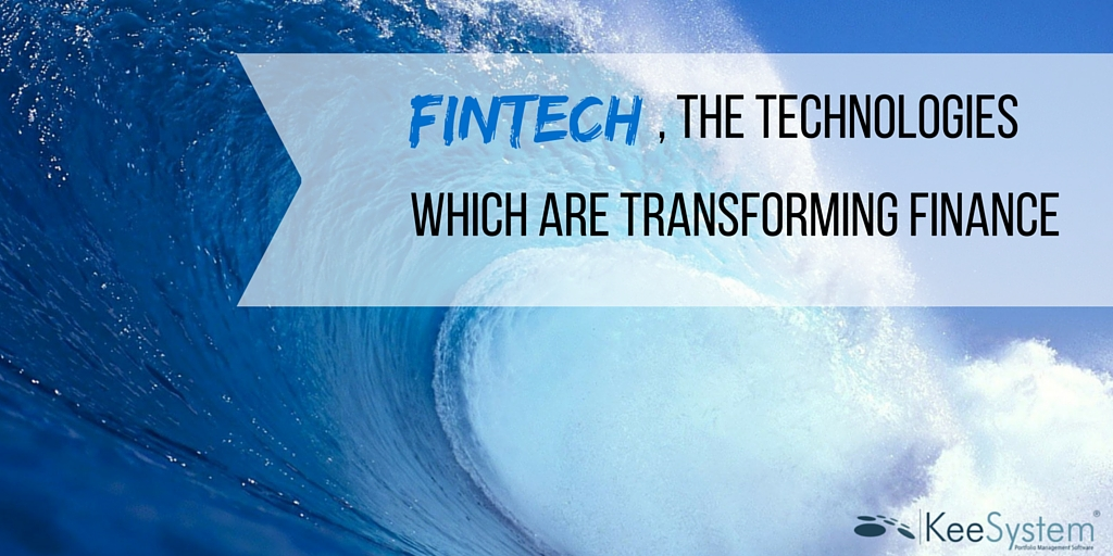 how fintech are transforming finance