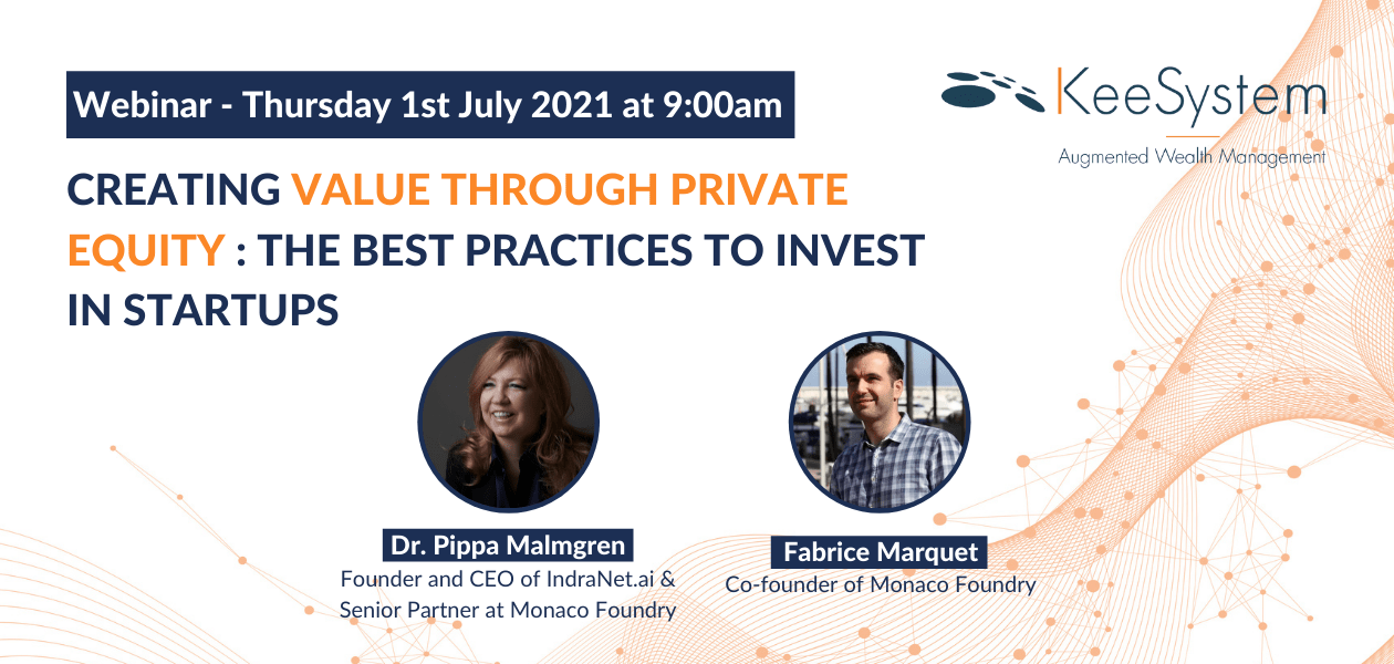 Creating value through private equity : the best practices to invest in startups and innovation - webinaire KeeSystem